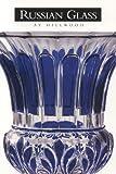 Kettering, Karen: Russian Glass at Hillwood
