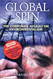 Sharon Beder: Global Spin: The Corporate Assault on Environmentalism