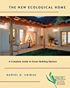 The New Ecological Home: A Complete Guide to…