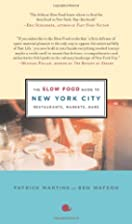 The Slow Food Guide to New York City:…