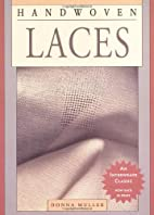 Handwoven Laces by Donna Muller