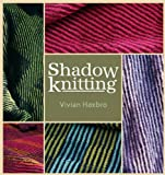 Hxbro, Vivian: Shadow Knitting
