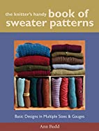 The Knitter's Handy Book of Sweater Patterns…