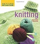 Knitting by Jennifer Worick