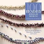 100 Beaded Jewelry Designs: Easy-to-Bead…