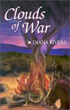 Clouds of War by Diana Rivers