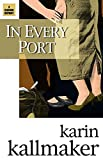 Kallmaker, Karin: In Every Port