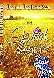 Kallmaker, Karin: Wild Things