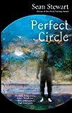 Stewart, Sean: Perfect Circle