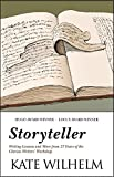 Kate Wilhelm: Storyteller: Writing Lessons and More from 27 Years of the Clarion Writers' Workshop