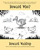 Howard Who? by Howard Waldrop
