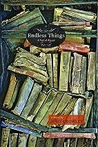 Endless Things by John Crowley