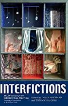 Interfictions: An Anthology of Interstitial…