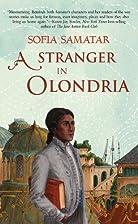 A Stranger in Olondria by Sofia Samatar