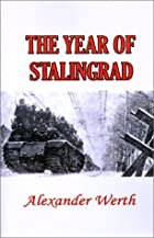 The Year of Stalingrad: A Historical Record…