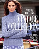 Vogue Knitting: Vintage Collection: Classic…