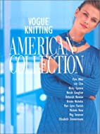 Vogue Knitting: American Collection by…