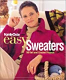 Malcolm, Trisha: Family Circle Easy Sweaters : 50 Knit and Crochet Projects