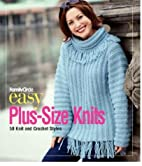 Family Circle Easy Plus-Size Knits: 50 Knit…