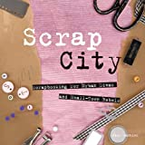 Paul Gambino: Scrap City: Scrapbooking for Urban Divas and Small Town Rebels