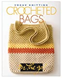 Malcolm, Trisha: Vogue Knitting on the Go: Crocheted Handbags