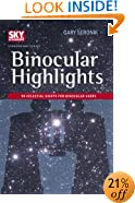 Binocular Highlights: 99 Celestial Sights for Binocular Users (Sky & Telescope Stargazing)