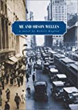 Kaplow, Robert: Me and Orson Welles: A Novel