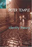 Temple, Peter: Identity Theory