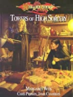 Towers of High Sorcery (Dragonlance) by…