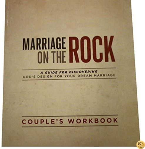 TMarriage On The Rock: Couple's Discussion Guide