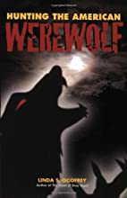 Hunting the American Werewolf by Linda S.…