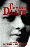 Fleming, Kathleen Anne: Factory of Death