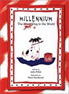 Millennium the Best Dog in the World by John…