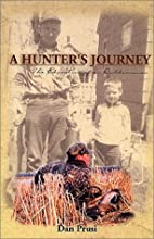 A Hunter's Journey: The Education of an…