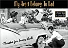 My Heart Belongs to Dad (a Picture Book for…
