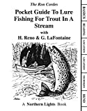 Cordes, Ron: Pocket Guide to Lure Fishing for Trout in a Stream