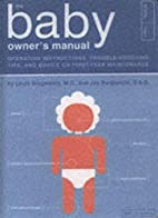The Baby Owner's Manual: Operating…