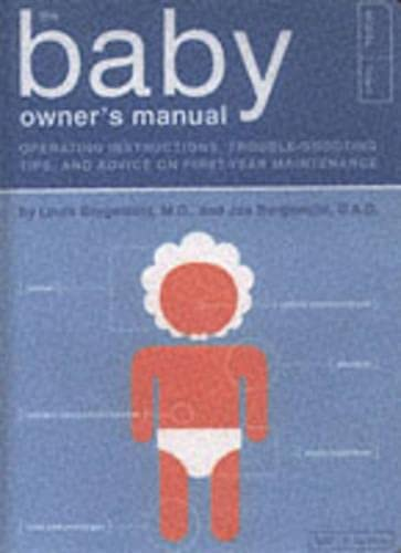 the-baby-owners-manual-operating-instructions-trouble-shooting-tips-and-advice-on-first-year-maintenance-owners-and-instruction-manual