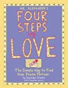 Mr. Alexander's Four Steps to Love by…