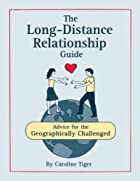 The Long-Distance Relationship Guide: Advice…