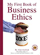 My First Book of Business Ethics (Executive…