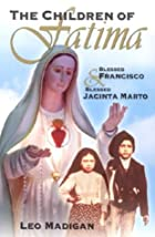 The Children of Fatima: Blessed Francisco &…