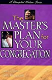 Dyet, Jim: The Master's Plan for Your Congregation (Discipled Nation)