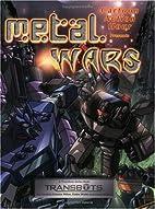 Metal Wars by Cynthia Celeste Miller