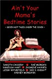 Morgan, (Sydney): Ain&#39;t Your Mama&#39;s Bedtime Stories