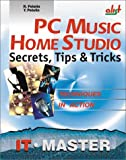 R. Petelin: PC Music Home Studio: Secrets, Tips, & Tricks