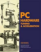 PC Hardware Tuning & Acceleration by Victor…