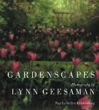 Klinkenborg, Verlyn: Lynn Geesaman: Gardenscapes