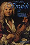 Getzinger, Donna: Antonio Vivaldi and the Baroque Tradition (Classical Composers)