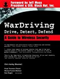 Rogers, Russ: Wardriving: Drive, Detect, Defend